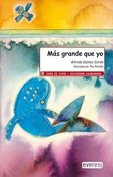 Paperback Más grande que yo (Leer es vivir / Dichosos humanos) (Spanish Edition) [Spanish] Book