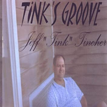 Tink's Groove