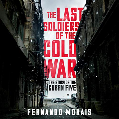 Couverture de The Last Soldiers of the Cold War