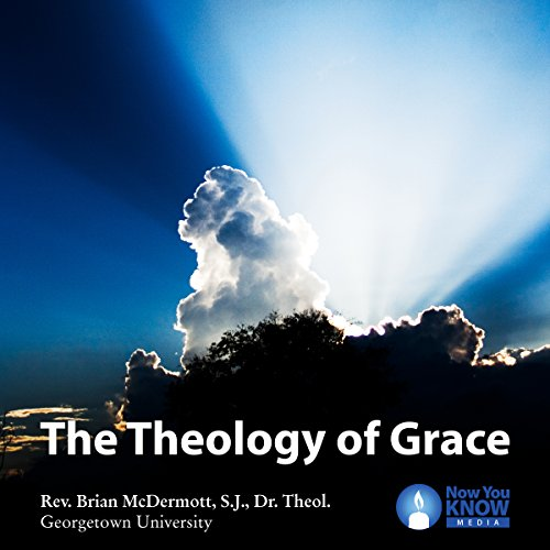 The Theology of Grace audiobook cover art