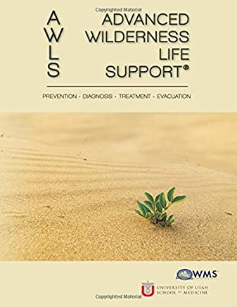 Advanced Wilderness Life Support: Richard Ingebretsen MD