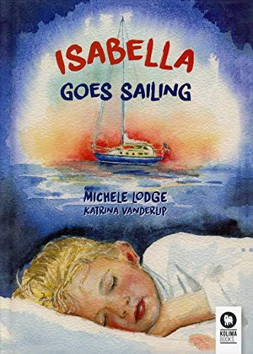 Isabella goes sailing