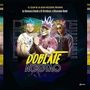 Doblate Acotao (feat. El Snickers & Chamako Domi)