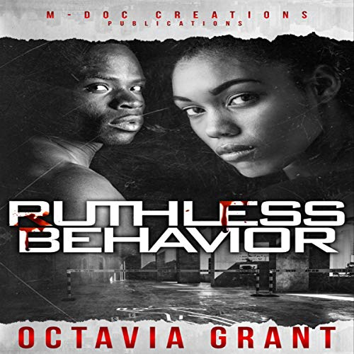 Ruthless Behavior Audiobook By Octavia Grant cover art