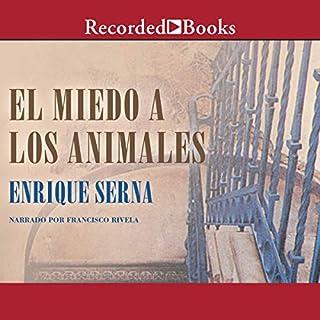 El Miedo a los Animales [Fear of Animals] (Texto Completo) Titelbild