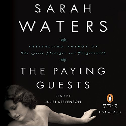 The Paying Guests                   By:                                                                                                                                 Sarah Waters                               Narrated by:                                                                                                                                 Juliet Stevenson                      Length: 21 hrs and 29 mins     2,659 ratings     Overall 3.9