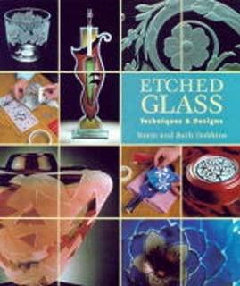 Etched Glass: Techniques & Designs