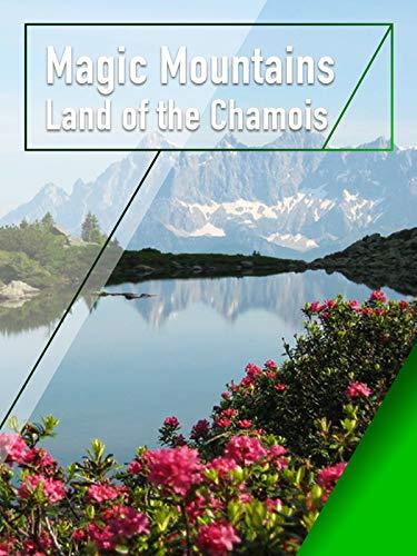 Magic Mountains - Land of the Chamois