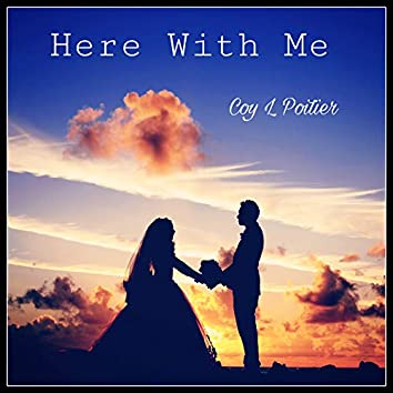 Here With Me - A Wedding Song (Special Edition)
