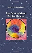 Andrew Jackson Davis : The Summerland Pocket Reader