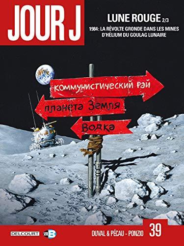 Jour J T39: Lune Rouge 2/3 (Jour J (39))