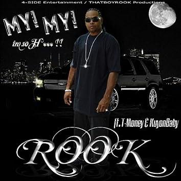 My My  Im So H.. (feat. T-Money & KuyonBaby)