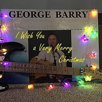 I Wish You a Very Merry Christmas