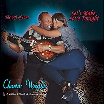 The Gift of Love: Lets Make Love Tonight