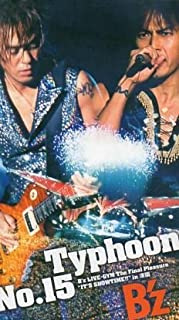 """Typhoon No.15 B'z LIVE-GYM The Final Pleasure """"IT'S SHOWTIME !!"""" in 渚園 [VHS]"""