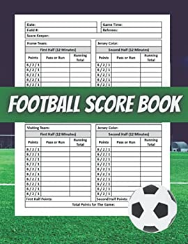 Football scorebook  Soccer Training and Score Record Log Sheet  Scoring Notebook Journal  Gifts for Footballers,Coaches for Outdoor Games Gifts for .. boyfriend coaches seniors team players