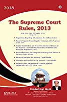 The Supreme Court Rules, 2013: With Effect from 19th August,2014