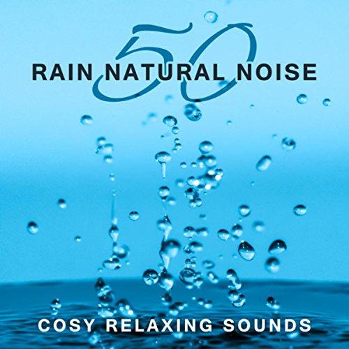 Rain Sounds: Expand Creativity