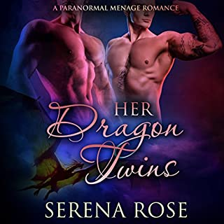 Her Dragon Twins: A Paranormal Menage Romance audiobook cover art