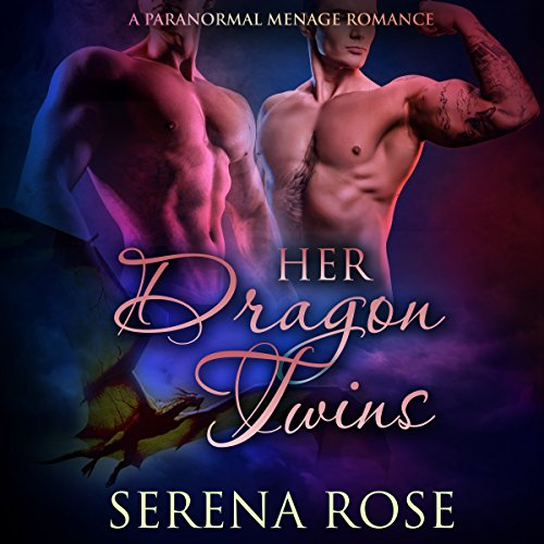 Her Dragon Twins: A Paranormal Menage Romance cover art