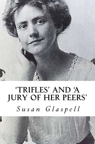 Compare Textbook Prices for 'Trifles' and 'A Jury of her Peers'  ISBN 9781494892463 by Glaspell, Susan,Wilson, Hannah