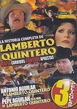 La Historia Completa de Lamberto Quintero - 3 Peliculas (Spanish DVD)