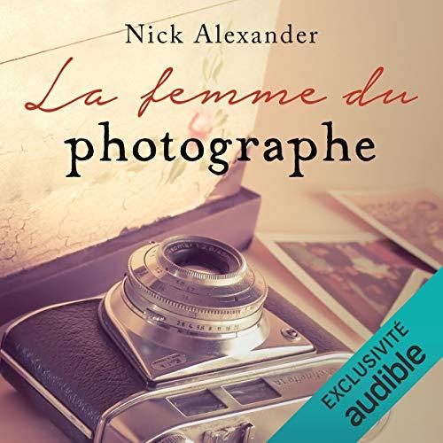 La femme du photographe suivi d'un entretien avec l'auteur cover art