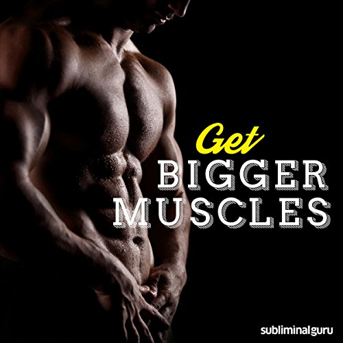 Get Bigger Muscles audiobook cover art