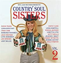 Country Soul Sisters 2: Women In Country Music 1956-79 by Soul Jazz Records Presents