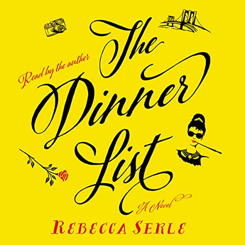The Dinner List Audiobook By Rebecca Serle cover art