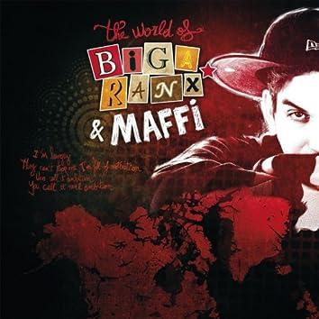 The World of Biga Ranx (The World of Biga Ranx & Maffi, Vol. 1)