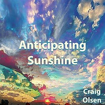 Anticipating Sunshine