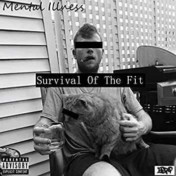 Suvival of the Fit
