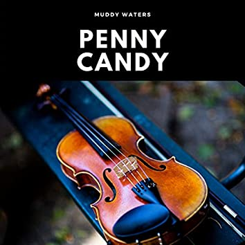 Penny Candy