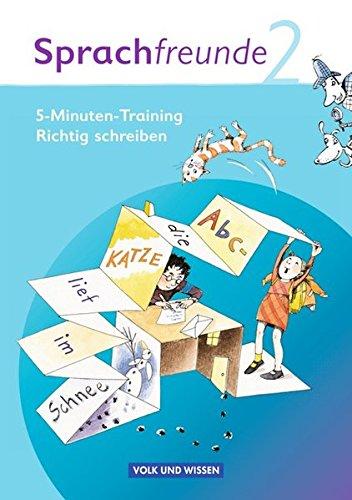 Sprachfreunde - Ausgabe Nord/Süd 2010: 2. Schuljahr - 5-Minuten-Training