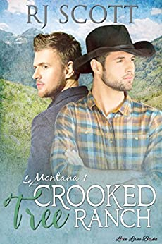 Crooked Tree Ranch (Montana Series Book 1) by [RJ Scott]