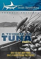 Inside Sportfishing: Tribute To Tuna Part 1 [DVD]