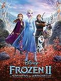 Frozen II: Il Segreto di Arendelle