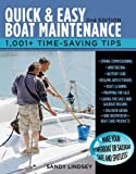Quick and Easy Boat Maintenance, 2nd Edition: 1,001 Time-Saving Tips (English Edition)