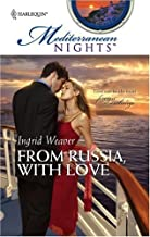 From Russia, With Love (Mediterranean Nights Book 1)