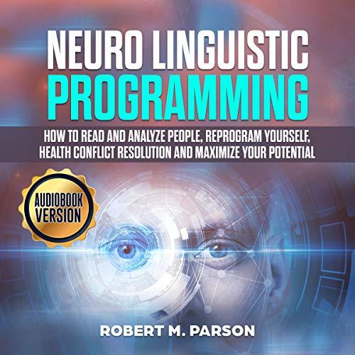 Neuro Linguistic Programming cover art