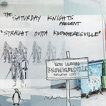 Straight Outta Knowheresville