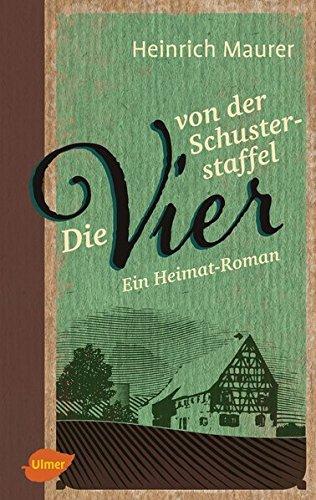 Buchseite und Rezensionen zu 'Die vier von der Schusterstaffel: Ein Heimat-Roman' von Heinrich Maurer