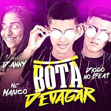 Bota Devagar (feat. MC Danny) (Remix Brega Funk)