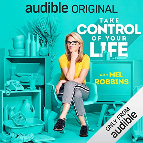 Take Control of Your Life     How to Silence Fear and Win the Mental Game              Written by:                                                                                                                                 Mel Robbins                               Narrated by:                                                                                                                                 Mel Robbins                      Length: 10 hrs and 3 mins     141 ratings     Overall 4.3