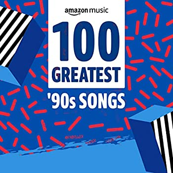 100 Greatest  90s Songs