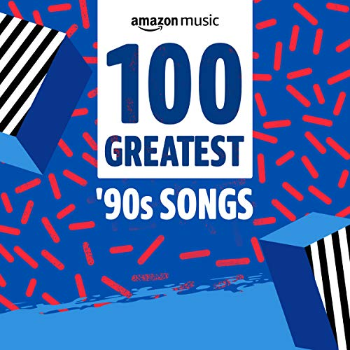 100 Greatest '90s Songs