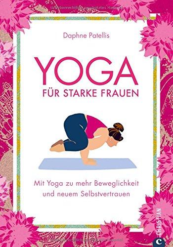 Yoga Übungen: Yoga für Mollige. Mit Yoga zu mehr Beweglichkeit und neuem Selbstvertrauen – trotz Übergewicht. Besseres Körperbewusstsein dank Yoga. Yoga für Übergewichtige.