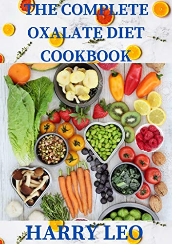 THE COMPLETE OXALATE DIET COOKBOOK