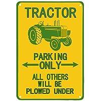 トラクタースズマーク駐車は他のすべてが許可されます屋外庭園金属アンティークガレージ壁マークレトロな装飾道路ナショナル8X12インチ